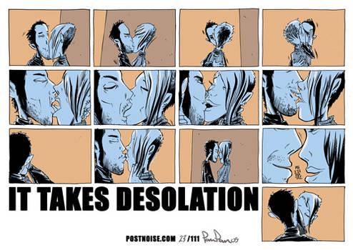 it takes desolation
