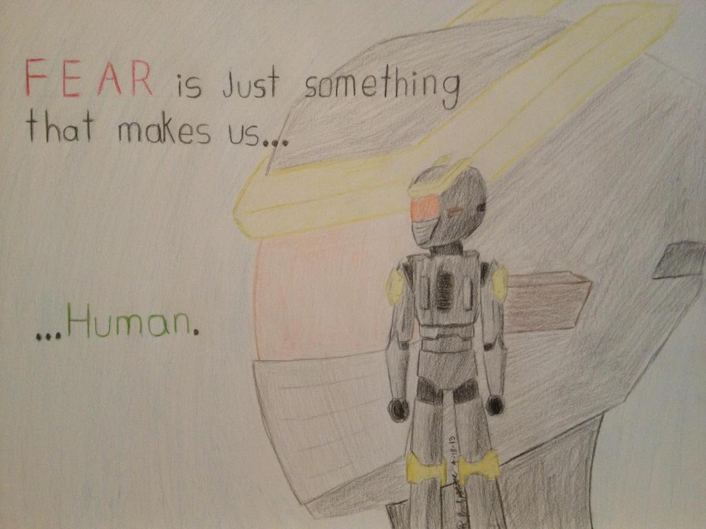 Fear makes you... Human by HiroNinja