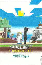 ''Minecraft Chronicles: MRDDragon'' Cover by Henry-C