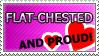 Stamp: proud 2 b flat-chested by Jeshika-Haruno