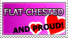 Stamp: proud 2 b flat-chested by Jeshika-Haruno