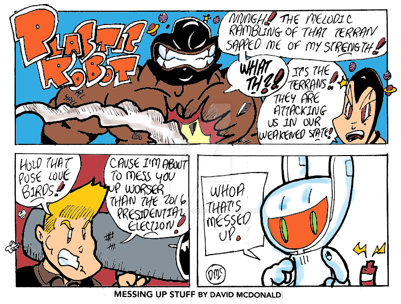 Messing Up Stuff by PLASTIC-ROBOT-COMIC