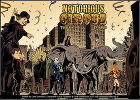 Notorious Circus Promo by ChrisEvenhuis