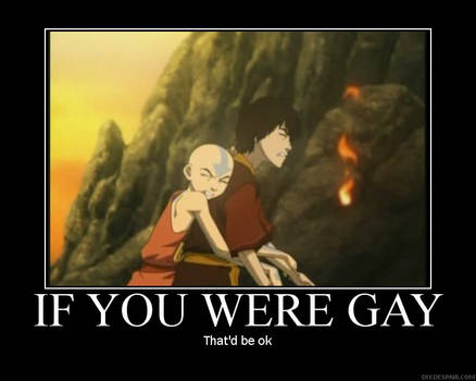 If you were gay