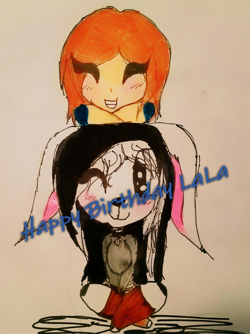 Happy birthday LaLa!!!!! (GIFT) by thedayofdaisy
