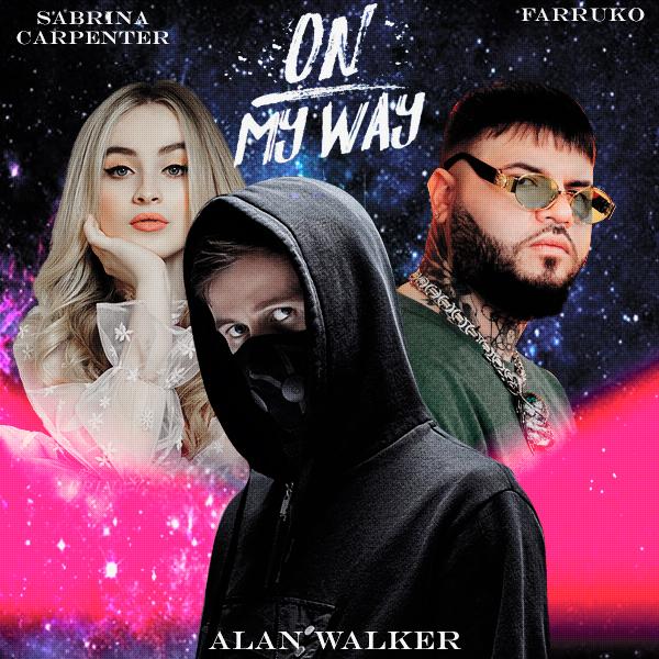 On my way - Alan Waker, Sabrina Carpenter  Faruko by WWEMoments