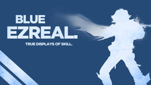 Blue Ezreal Wallpaper