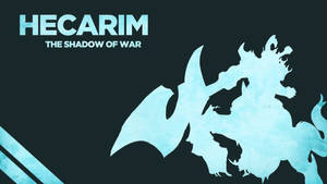 Hecarim - The Shadow of War