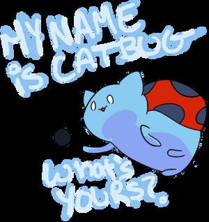 Hi, My Name is Catbug!