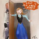 Love is an open door ~