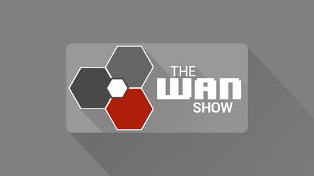The WAN Show Wallpaper
