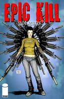 Epic Kill - got guns? by Raffaele-Ienco
