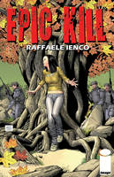 Epic Kill issue 2 by Raffaele-Ienco