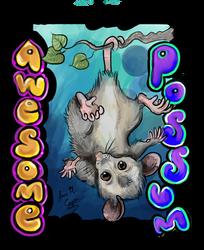 Awesome Possum! by Shadowind