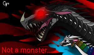 Not a monster...