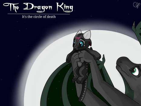 The Dragon king: it's the circle of death