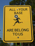All Your Base Sign