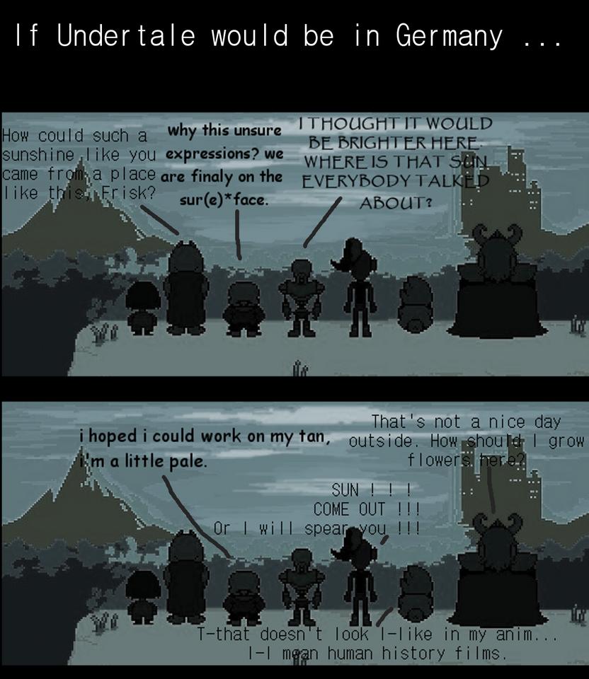 If Undertale would be in germany by DragonAryn
