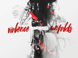 violence unfolds