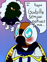 I Hope Godzilla Sempai Notices Me...