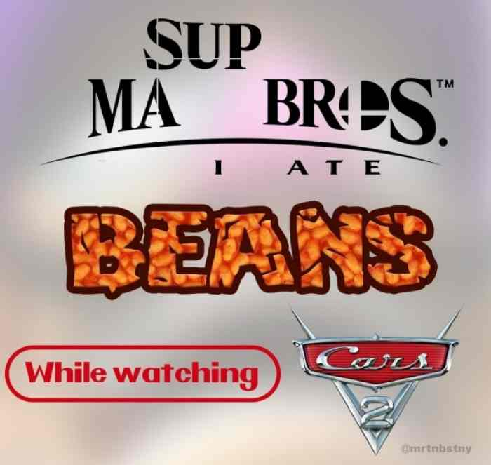 I Ate Beans While Watching Cars 2 By Ericsonic18 On Deviantart