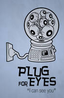 Fusion Poster - Plug for Eyes by Ockam
