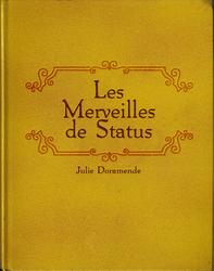 Mythos Doc : Livre 1 ( Les merveilles de Status )
