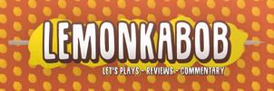 LemonKabob Gaming Banner by PlushGiant