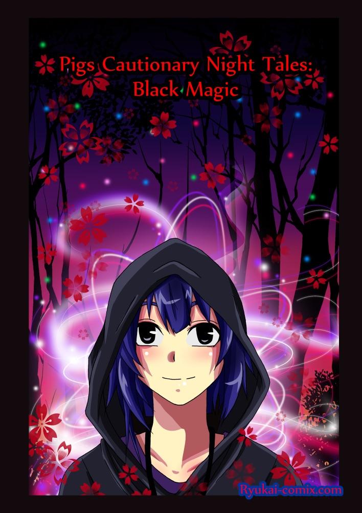 Pigs cautionary night tales: Black Magic by RyuKais-Comix
