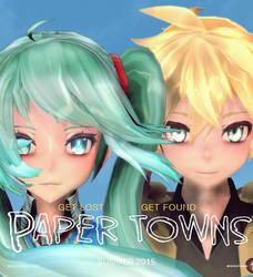 [MMD-Vocaloid] Paper Towns by ReggieAndCheese