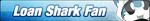 Loan Shark Fan Button by LTSmiley