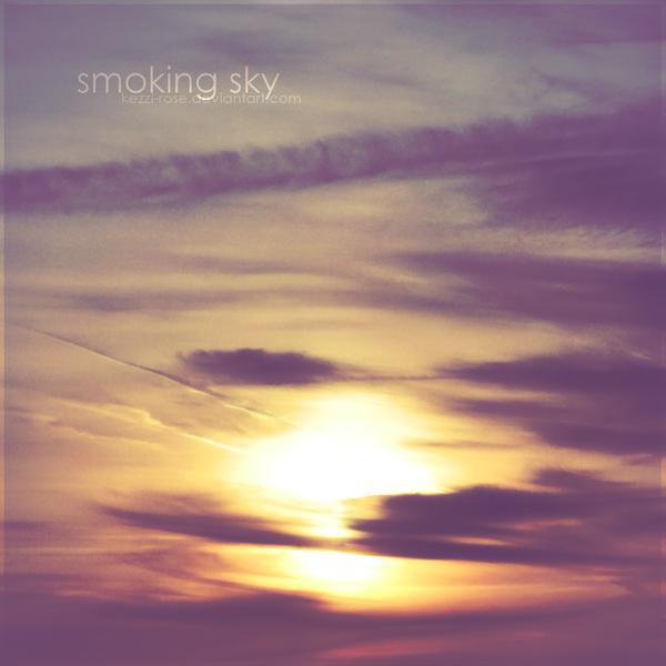 Smoking Sky by Kezzi-Rose