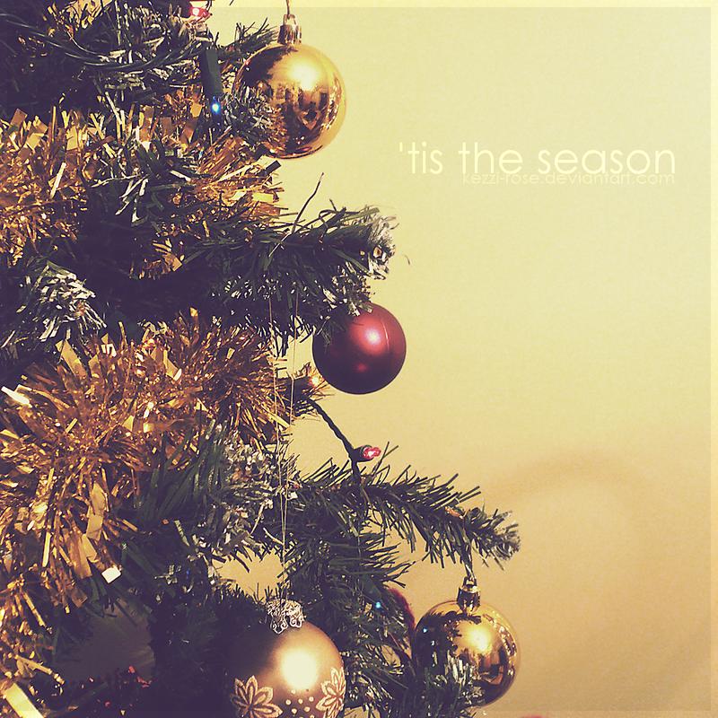 'Tis The Season by Kezzi-Rose