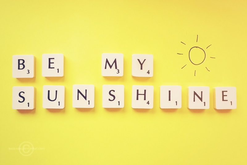 Be My Sunshine by Kezzi-Rose o...