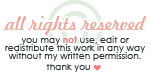 All Rights Reserved Notice by Kezzi-Rose