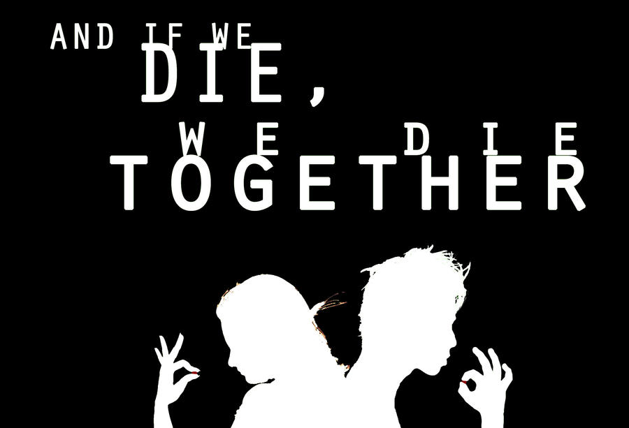 Image result for we will die together