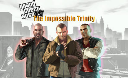 GTA 4 The Impoosible Trinity Wallpaper by SOLIDCAL