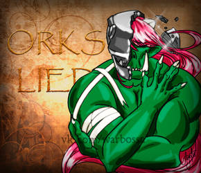 Ork's Lied by ArchGet