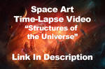 Time Lapse Video - Structures of the Universe