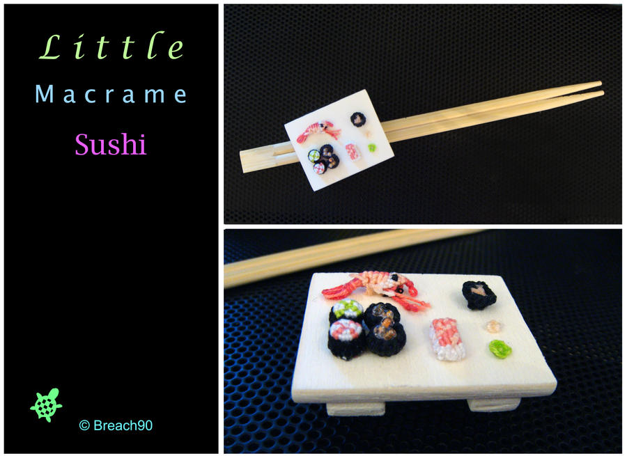 Little Macrame Sushi by Breach90