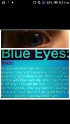 hahaha blue eyes all the way