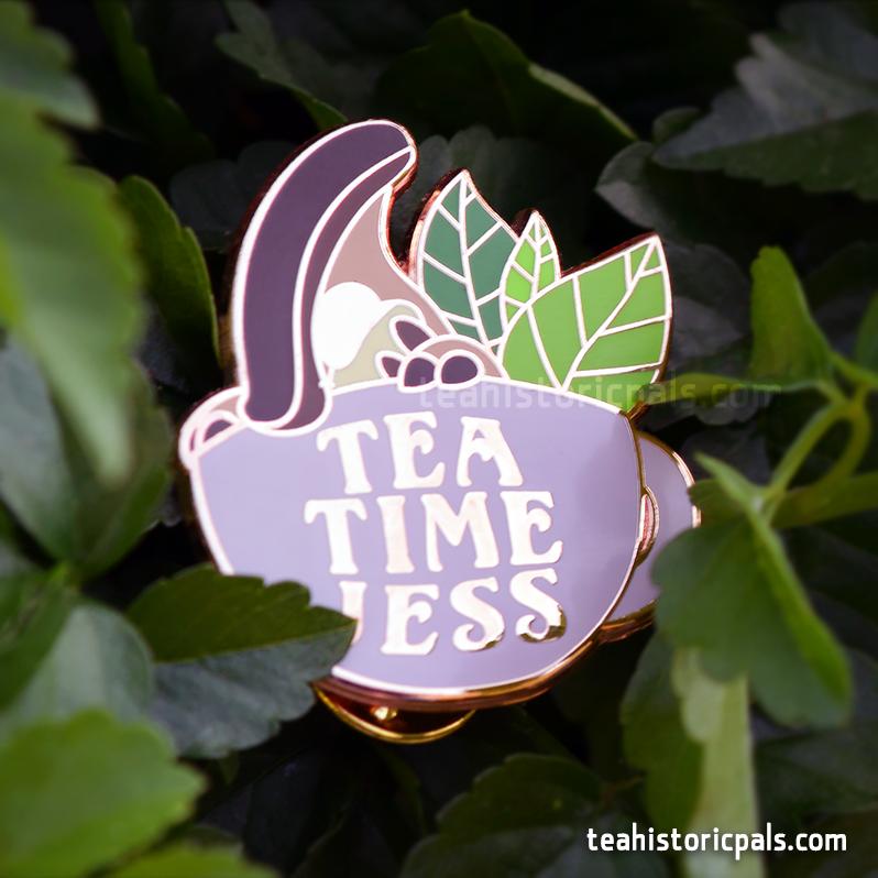 Teahistoric Pals~! TeaTimeJess Pin