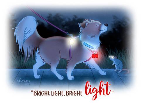 Bright light, bright light!