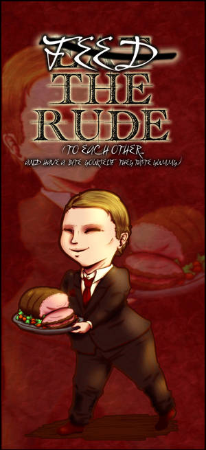 Feed The Rude