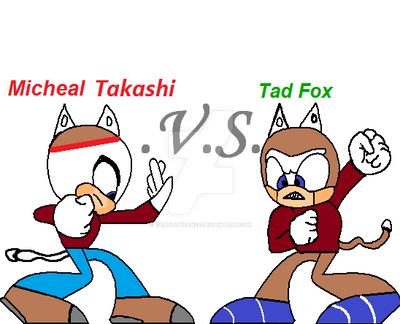 Tad Fox vs Micheal Takashi by cartoonfan22
