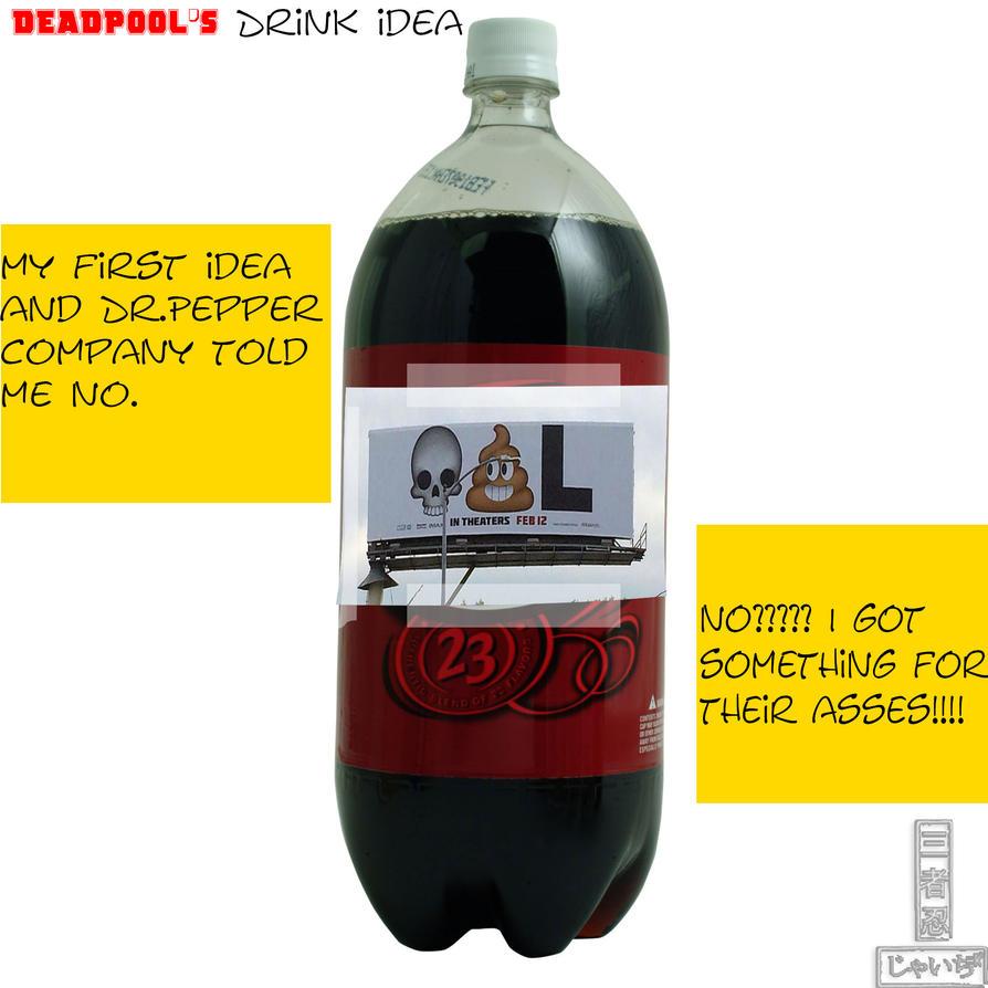deadpool's dr.pepper drink idea (reject) part 1 by 3Ninja