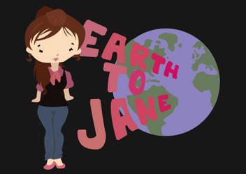 earth to jane by jennifer-jane