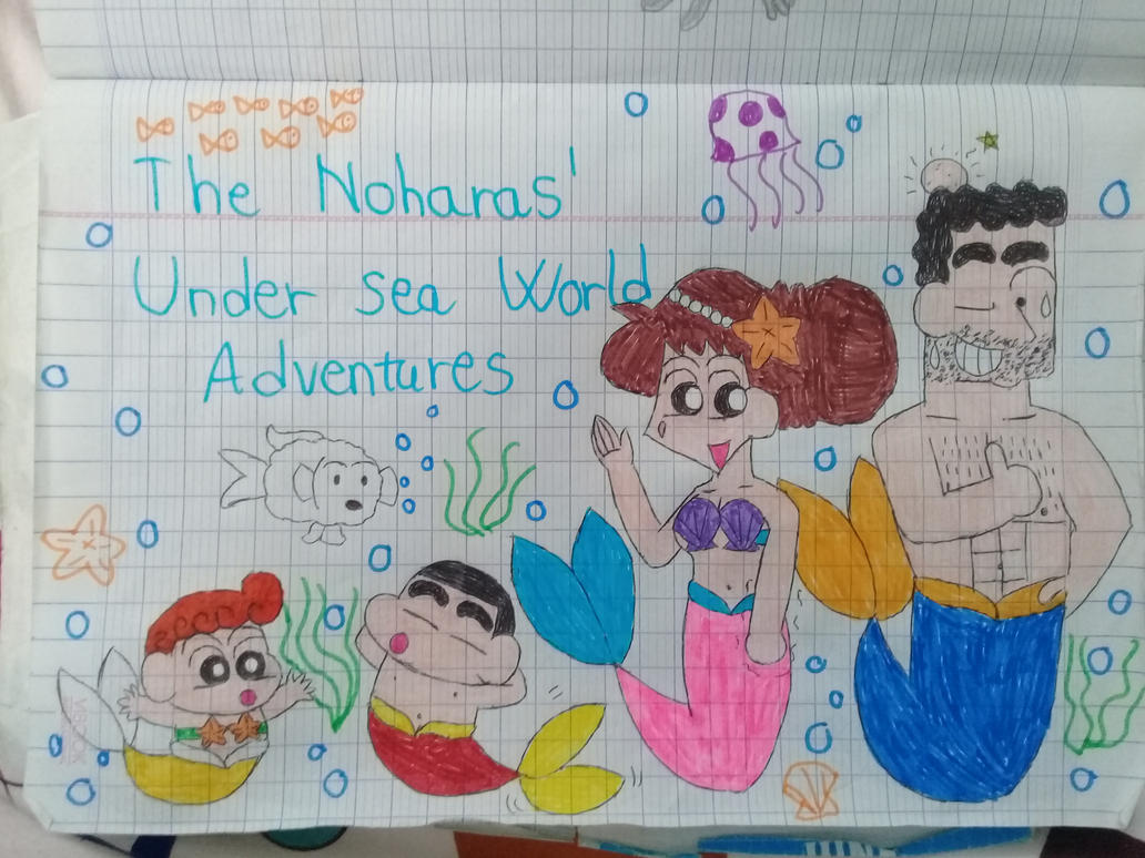 The Nohara Family's Undersea World Adventures AU by Princess-Sackboy3659