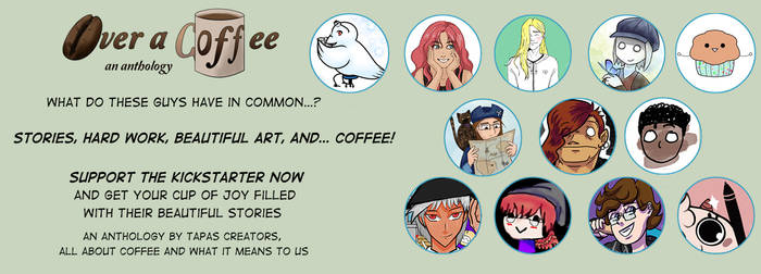 Over A Coffee Anthology kickstarter launch!