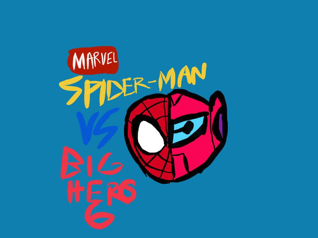 Spider-Man Vs Big Hero 6